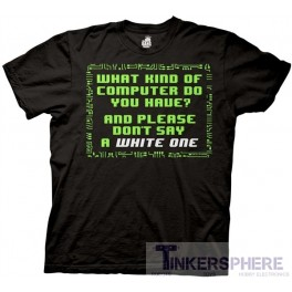 What Kind of Computer Do You Have T-Shirt