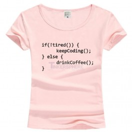 If Not Tired Keep Coding Else Coffee Code T-Shirt