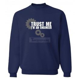 Trust Me, I'm an Engineer Sweater