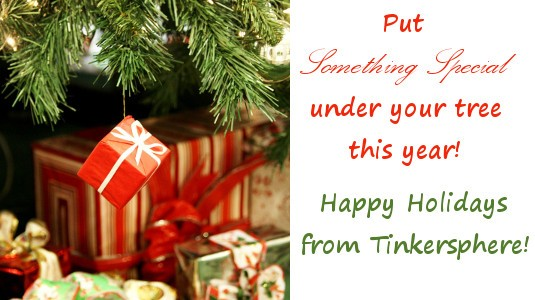 Happy Holidays from Tinkersphere!
